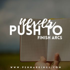 Never Push to Finish Arcs